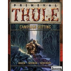 Primeval Thule PathFinder Campaign Setting