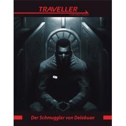 Traveller Der Schmuggler von Delebuan