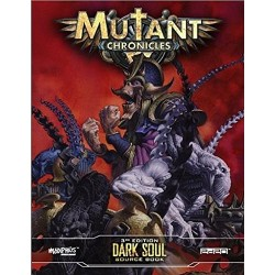 Mutant Chronicles Dark Soul Sourcebook
