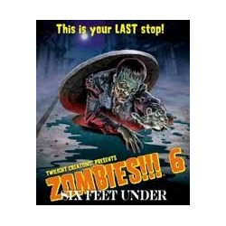 Zombies!!! 6 - Six Feet Under