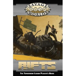 Savage Worlds Rifts The Tomorrow Legion Players Guide