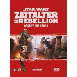 Star Wars RPG Zeitalter der Rebellion Angriff auf Arda I