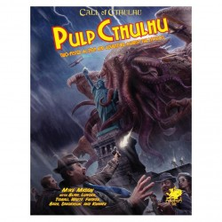 Pulp Cthulhu Two-Fisted Action & Adventure Against The Mythos