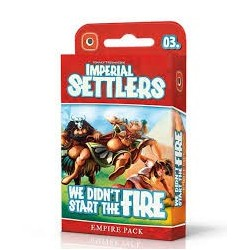 Imperial Settlers We didnt Start the Fire (Expansion)