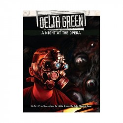 Delta Green A night at the Opera