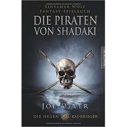 Einsamer Wolf 22 Die Neuen Kai Krieger 2 Die Piraten von Shadaki