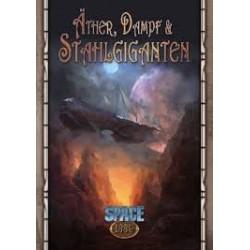 SPACE 1889 - Äther, Dampf & Stahlgiganten