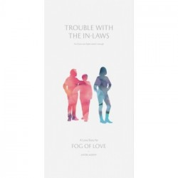 Fog of Love - Trouble with the In-laws - EN