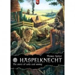 Haspelknecht: The Story of Early Coal Mining - EN