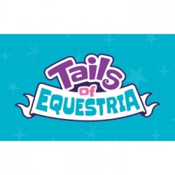 My Little Pony: Tails of Equestria - Filly Sized Follies - EN