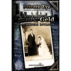 Private Eye 10: Liebe, Geld und andere Intrigen