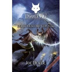 Einsamer Wolf 17 ? Der Todeslord von Ixia