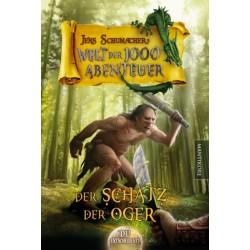 Die Welt der 1000 Abenteuer 03 ? Der Schatz der Oger