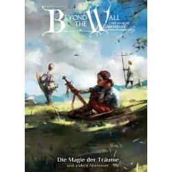 Beyond the Wall: Die Magie der Träume