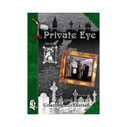 Private Eye: Tod& andere Unannehmlichkeiten