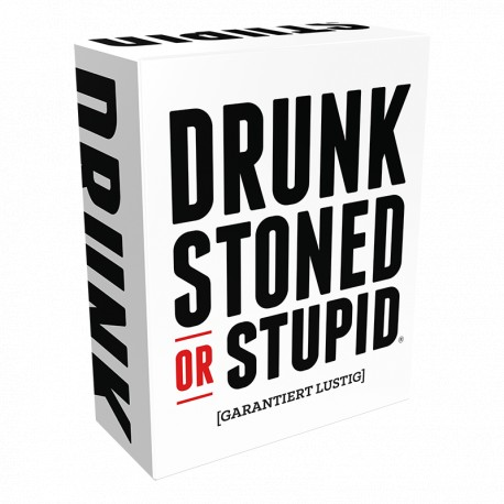 Drunk Stoned or Stupid dt.