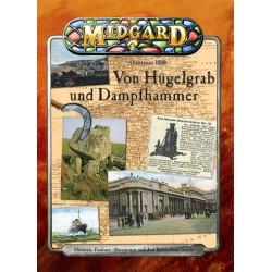 MIDGARD Abenteuer 1880 Von Hügelgrab und Dampfhammer