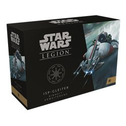 Star Wars: Legion - ISP-Gleiter • Erweiterung DE