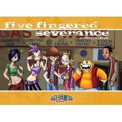 Five Fingered Severance