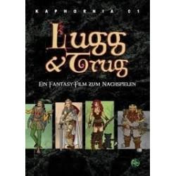 Kaphornia: Lugg & Trug