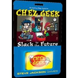 Chez Geek Slack to the Future engl.