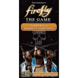 Firefly The Game - Pirates & Bounty Hunters Exp