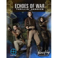Firefly RPG Echoes of War Vol. 1