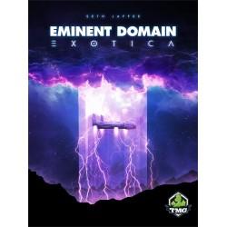Eminent Domain Exotica