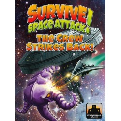 Survive Space Attack The Crew Strikes Back